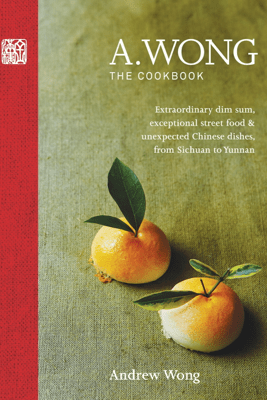 A. Wong - The Cookbook - Andrew Wong