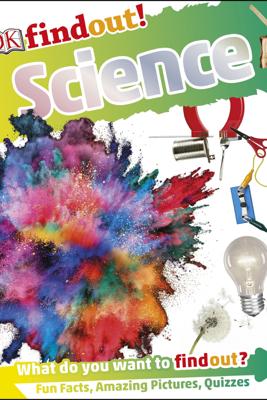 DKfindout! Science - DK