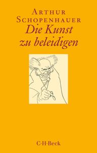 Die Kunst zu beleidigen - Arthur Schopenhauer & Franco Volpi pdf download