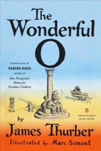 The Wonderful O - James Thurber, Marc Simont & Ransom Riggs pdf download