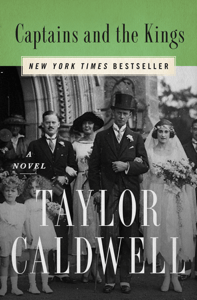 Captains and the Kings - Taylor Caldwell pdf download