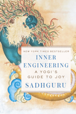Inner Engineering - Sadhguru