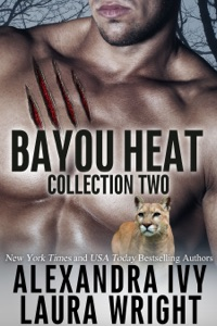 Bayou Heat Collection Two - Alexandra Ivy & Laura Wright pdf download