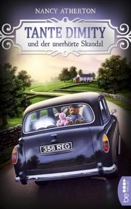 Tante Dimity und der unerhörte Skandal - Nancy Atherton pdf download