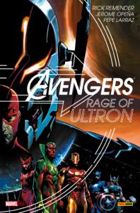 Avengers. Rage Of Ultron - Rick Remender pdf download
