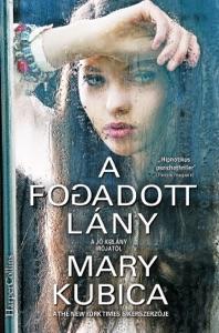 A fogadott lány - Mary Kubica pdf download