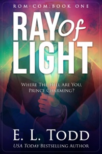 Ray of Light (Ray #1) - E. L. Todd pdf download