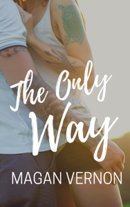 The Only Way - Magan Vernon pdf download