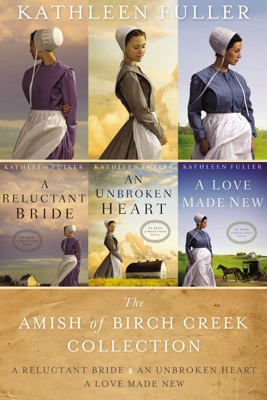The Amish of Birch Creek Collection - Kathleen Fuller pdf download
