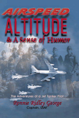 Airspeed, Altitude, and a Sense of Humor - Ronnie Ridley George