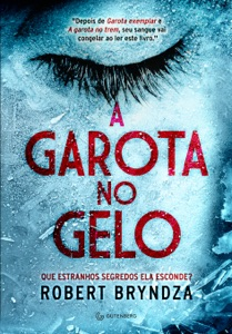 A garota no gelo - Robert Bryndza pdf download