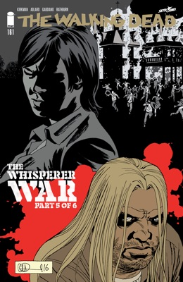 The Walking Dead #161 - Robert Kirkman, Cliff Rathburn, Stefano Gaudiano & Charlie Adlard pdf download