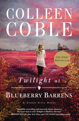 Twilight at Blueberry Barrens - Colleen Coble pdf download