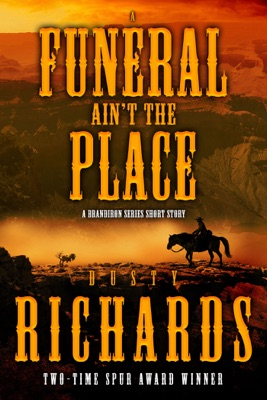 A Funeral Ain't the Place - Dusty Richards pdf download