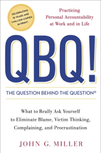 QBQ! The Question Behind the Question - John G. Miller pdf download