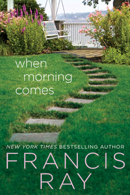 When Morning Comes - Francis Ray