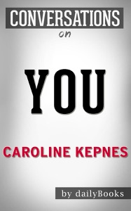You by Caroline Kepnes - Caroline Kepnes pdf download
