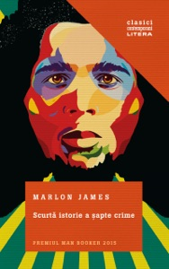 Scurtă istorie a șapte crime - Marlon James pdf download