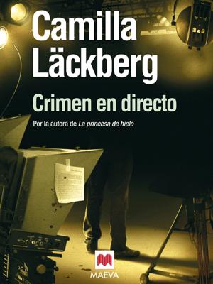 Crimen en directo - Camilla Läckberg pdf download