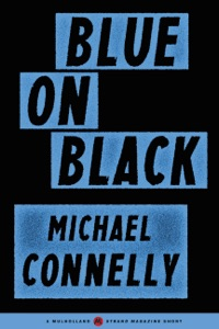 Blue on Black - Michael Connelly pdf download