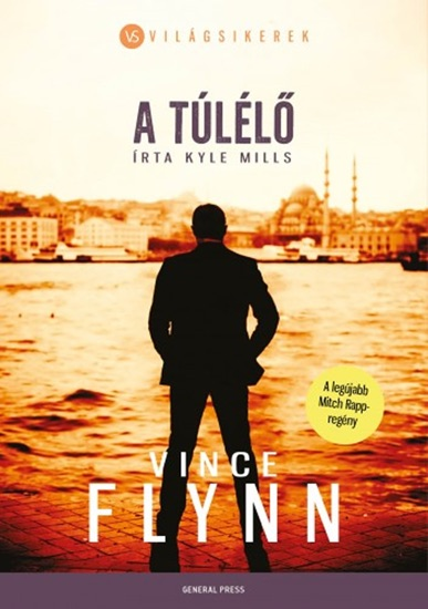 A túlélő by Vince Flynn & Kyle Mills PDF Download