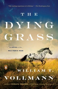 The Dying Grass - William T. Vollmann pdf download