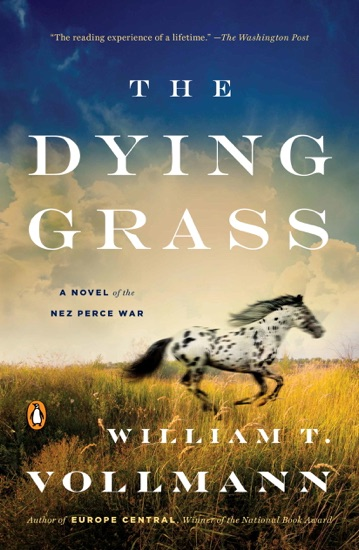 The Dying Grass by William T. Vollmann PDF Download