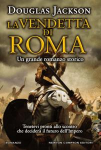 La vendetta di Roma - Douglas Jackson pdf download