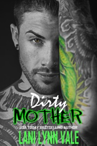 Dirty Mother - Lani Lynn Vale pdf download