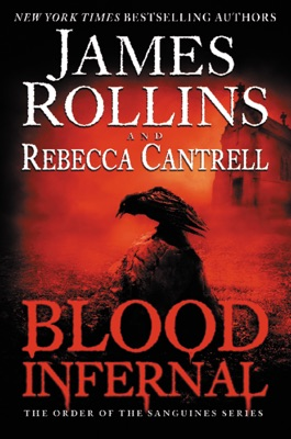 Blood Infernal - James Rollins & Rebecca Cantrell pdf download