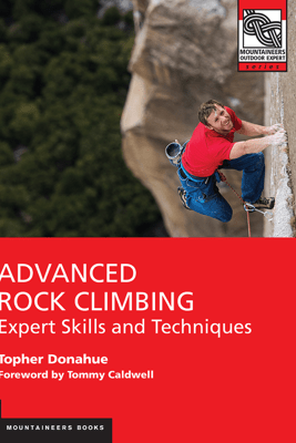 Advanced Rock Climbing - Topher Donahue