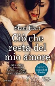 Ciò che resta del mio amore - Staci Hart pdf download
