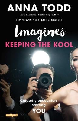 Imagines: Keeping the Kool - Anna Todd pdf download