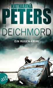 Deichmord - Katharina Peters pdf download