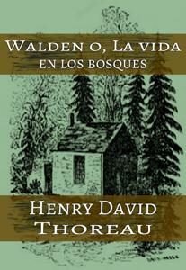 Walden - La Vida en los Bosques - Henry David Thoreau pdf download