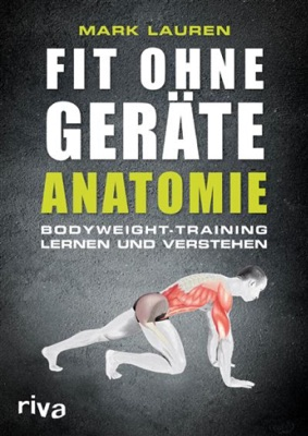 Fit ohne Geräte - Anatomie - Mark Lauren pdf download
