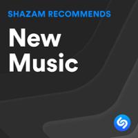 Shazam Recommends: The Best New Music  - Shazam Recommends: The Best New Music  mp3 download