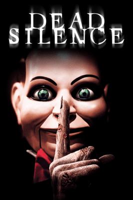 Dead Silence (2007) - James Wan