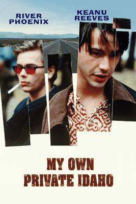My Own Private Idaho - Gus Van Sant