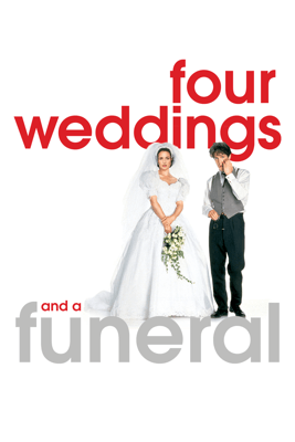 Four Weddings and a Funeral - Mike Newell