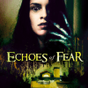 Echoes of Fear - Unknown