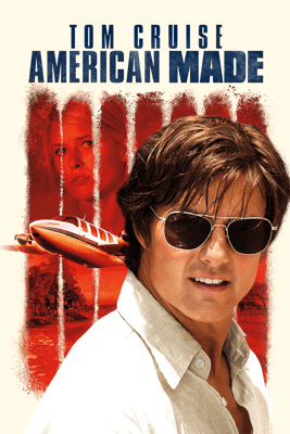 American Made - Doug Liman