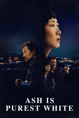 Ash Is Purest White - Jia Zhang-Ke