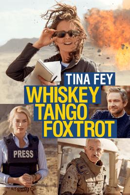 Whiskey Tango Foxtrot - Glenn Ficarra & John Requa