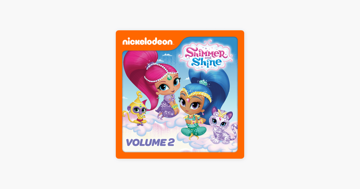Shimmer and Shine Vol 2 on iTunes