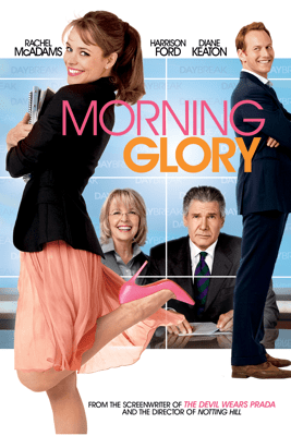 Morning Glory - Roger Michell