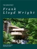 Bruce Mackenzie - Frank Lloyd Wright – Architect  artwork