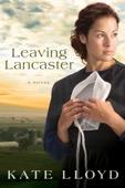 Kate Lloyd - Leaving Lancaster  artwork