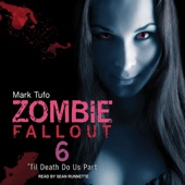 Mark Tufo - 'Til Death Do Us Part: Zombie Fallout, Book 6  (Unabridged)  artwork