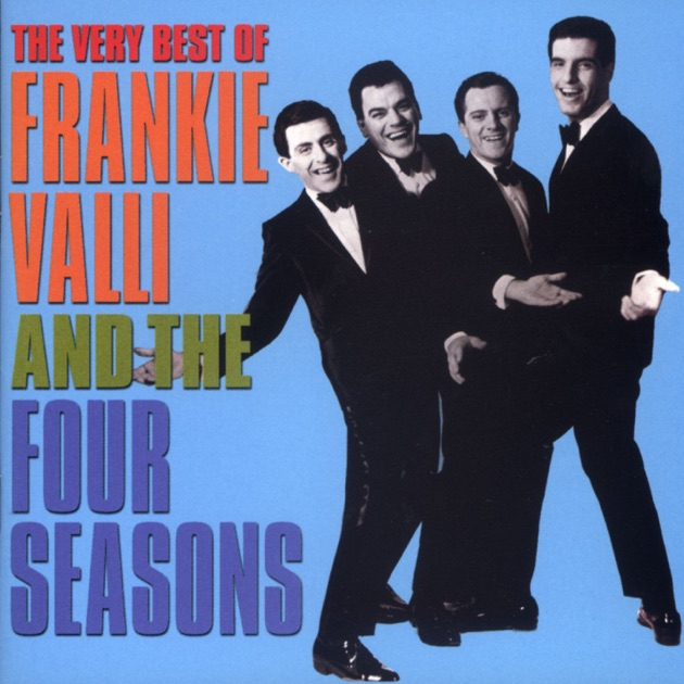The Very Best Of Frankie Valli And The Four Seasons By